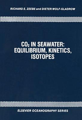 CO2 in Seawater: Equilibrium, Kinetics, Isotopes
