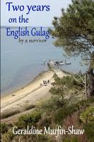 Two Years on the English Gulag PDF
