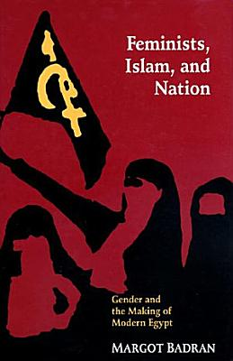Feminists  Islam  and Nation
