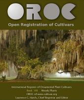 International Register of Ornamental Plant Cultivars: Woody Plants: OROC Book VIII: 8.0