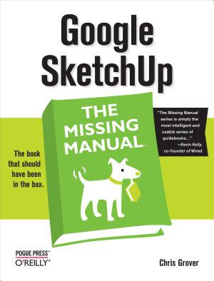 Google SketchUp  The Missing Manual
