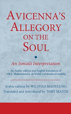 Avicenna s Allegory on the Soul