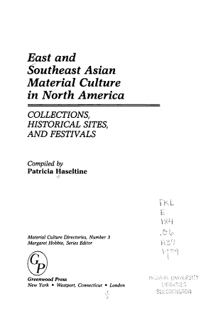 East and Southeast Asian Material Culture in North America