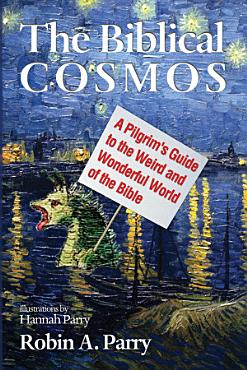 The Biblical Cosmos PDF