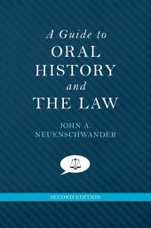 A Guide to Oral History and the Law: Edition 2