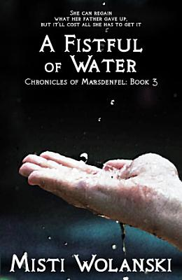A Fistful of Water PDF