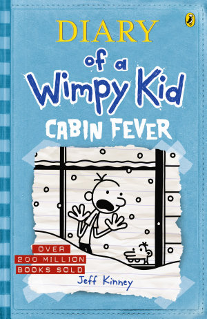 Cabin Fever  Diary of a Wimpy Kid  BK6