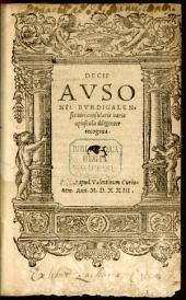 Decii Avsonii Bvrdigalensis uiri consularis uaria opuscula: diligenter recognita