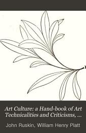 Art Culture: A Hand-book of Art Technicalities and Criticisms