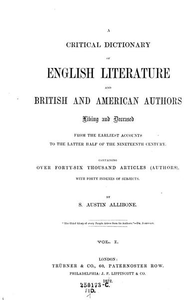 Download A Critical Dictionary of English Literature and British and American Authors  etc   Book