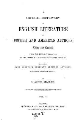 A Critical Dictionary of English Literature and British and American Authors  etc