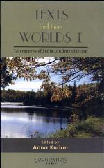 Texts And Their Worlds - I Literature Of India An Introduction