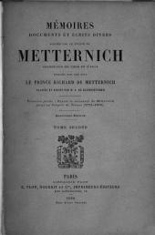 Mémoires, documents et écrits divers laissés par le prince de Metternich, chancelier de cour et d'État: Volume2