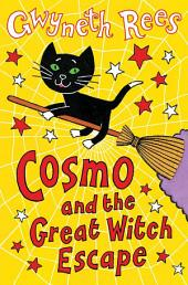 Cosmo and the Great Witch Escape