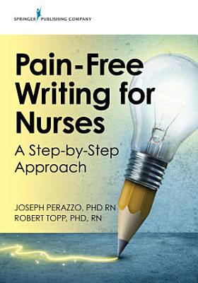 Pain Free Writing for Nurses