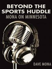 Beyond the Sports Huddle: Mona on Minnesota