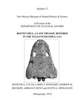 ROTTEN HILL: A LATE TRIASSIC BONEBED IN THE TEXAS PANHANDLE, USA: Bulletin 72