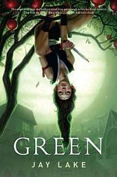 Green: Volume 1