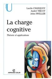 La charge cognitive: Théorie et applications