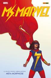 Ms. Marvel 1: Meta-Morphose