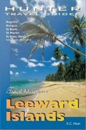 Leeward Islands: Anguilla, Antigua, St Barts, St Kitts and St Martin