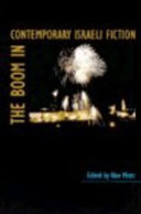 The Boom in Contemporary Israeli Fiction