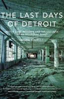 The Last Days of Detroit PDF