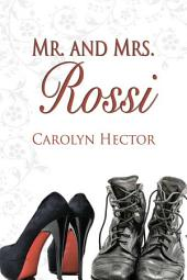 Mr. and Mrs. Rossi