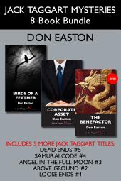 Jack Taggart Mysteries 8-Book Bundle: The Benefactor / Corporate Asset / Birds of a Feather / and more