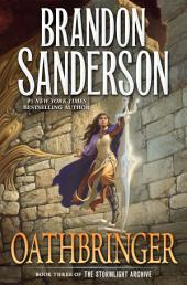 Oathbringer:Book Three of the Stormlight Archive