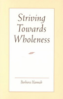Striving Towards Wholeness