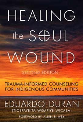 Healing the Soul Wound