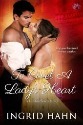To Covet a Lady's Heart