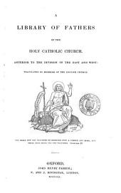 The Homilies of S. John Chrysostom, Archbishop of Constantinople: On the Gospel of St. Matthew
