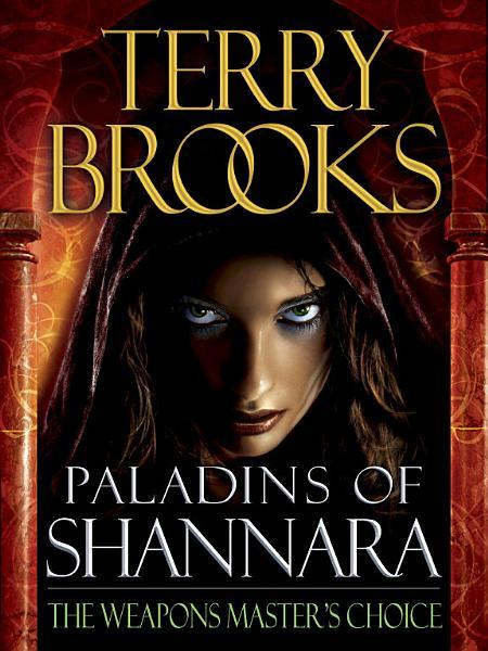 Download Paladins of Shannara  The Weapons Master s Choice  Short Story  Book