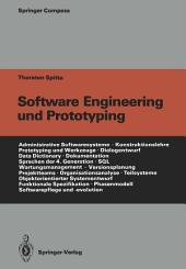 Software Engineering und Prototyping: Eine Konstruktionslehre für administrative Softwaresysteme