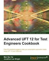Advanced UFT 12 for Test Engineers Cookbook PDF