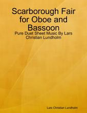 Scarborough Fair for Oboe and Bassoon - Pure Duet Sheet Music By Lars Christian Lundholm
