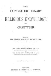 The Concise Dictionary of Religious Knowledge and Gazetteer