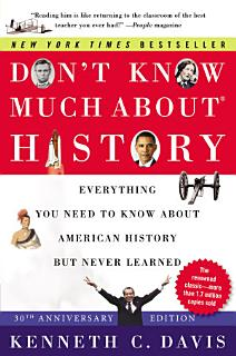 Don t Know Much About History  30th Anniversary Edition  Book