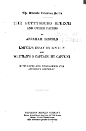 The Gettysburg Speech, and Other Papers