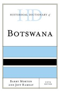 Historical Dictionary of Botswana Book