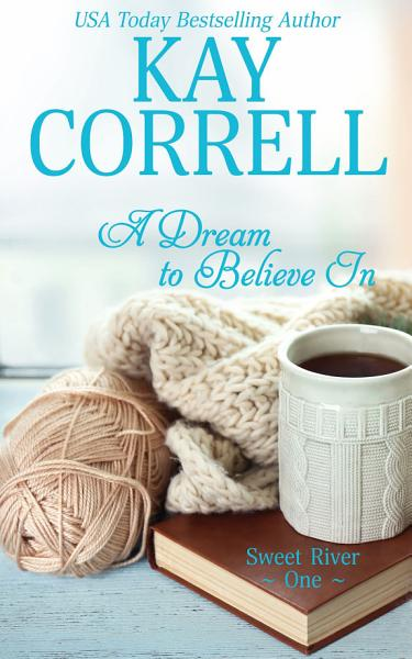 Download A Dream to Believe In Book
