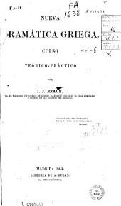 Nueva gramática griega: curso teórico-práctico