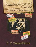 Phantasmagorical Culture: A Discussion of Disney as a Creator and a Cultural Phenomenon