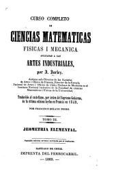 Curso completo de ciencias matemáticas físicas i mecánica [!]aplicadas a las artes industriales: Volúmenes 3-4