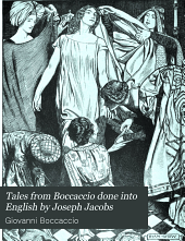 Tales from Boccaccio Done Into English by Joseph Jacobs
