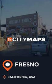 City Maps Fresno California, USA