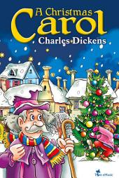 A Christmas Carol: Illustrated for Young Readers