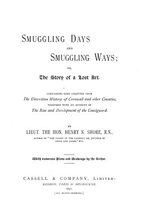 Smuggling Days and Smuggling Ways  Or  The Story of a Lost Art PDF